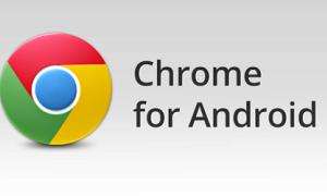 Google cập nhật trình duyệt Chrome cho Android