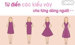 Bí kíp chọn váy theo dáng người cực chuẩn cho các cô nàng
