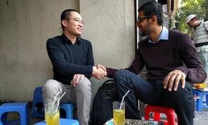 CEO Google ngồi trà chanh vỉa hè cùng Nguyễn Hà Đông
