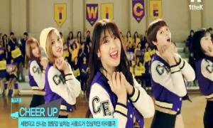 Twice hướng dẫn động tác vũ đạo ca khúc 'Cheer up'