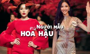 Mốt lạ ở Việt Nam: Hoa hậu lấn sân catwalk, người mẫu đua nhau thi hoa hậu