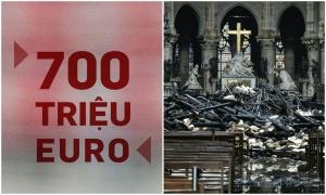 700 triệu Euro được quyên góp sau một ngày để phục dựng Nhà thờ Đức Bà