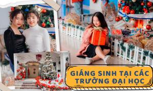 Choáng ngợp khung cảnh Noel ở các đại học tại Hà Nội