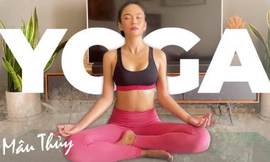 Mâu Thủy hướng dẫn tập yoga, 'đánh bay bé mỡ' tại nhà